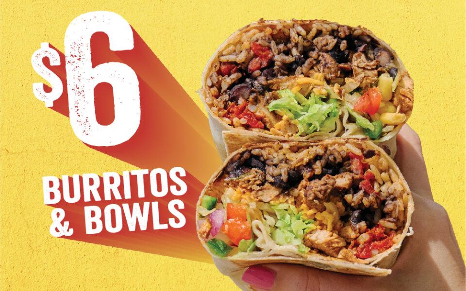 $6 Burritos and Bowls